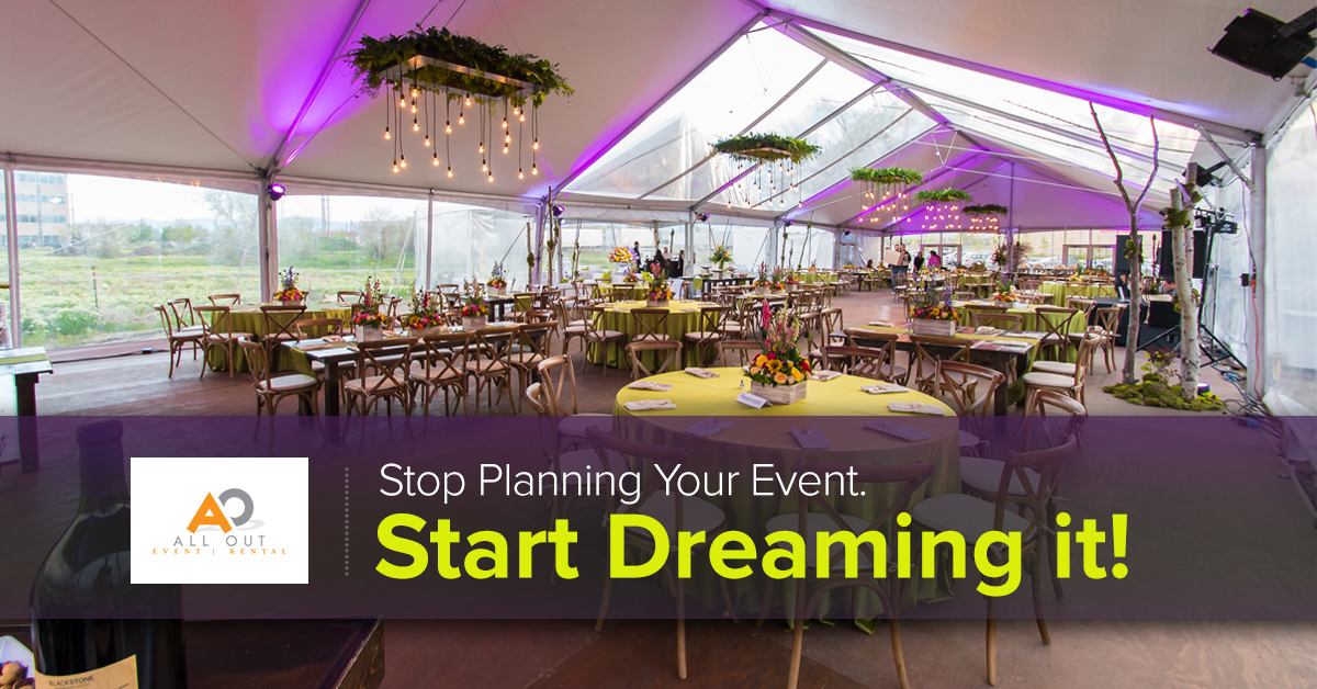 Dream Event Planning All Out Tent Rental