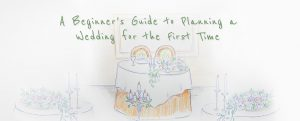 beginner's guide to planning a wedding